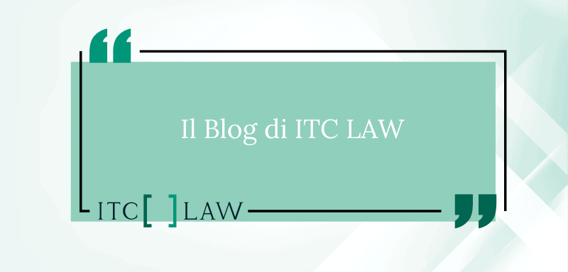 Blog di ITC LAW per Professionisti e Aziende