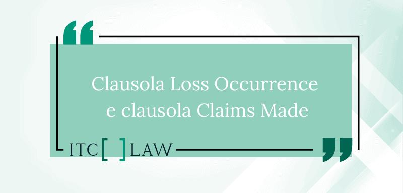clausola Loss Occurence e clausola claims made