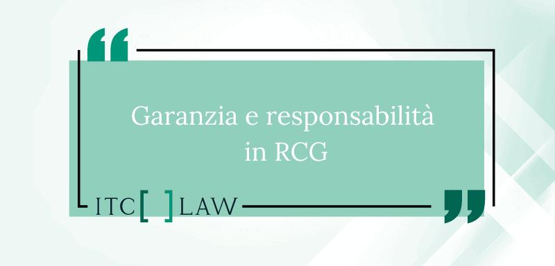 Differenza fra garanzia e responsabilità nell'Assicurazione di Responsabilità Civile Generale
