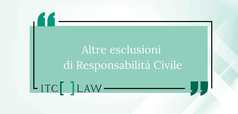 esclusioni di responsabilita civile