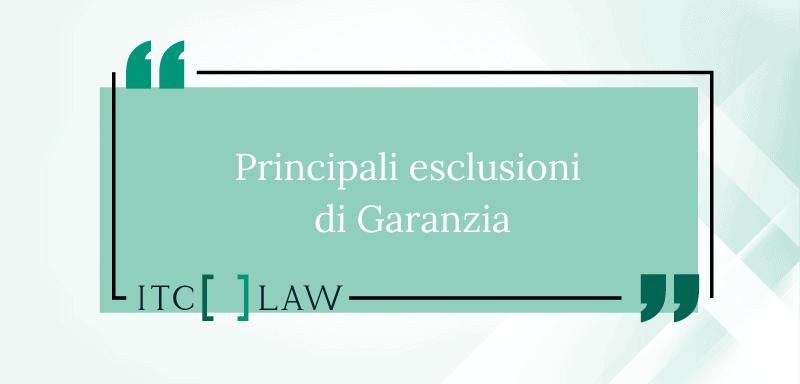 esclusioni di garanzia ITC LAW